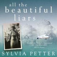 All the Beautiful Liars (Unabridged)