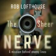 The Sheer Nerve (Unabridged)