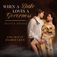 When a Duke Loves a Governess - Unlikely Duchesses, Book 3 (Unabridged)