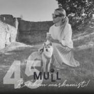 """MULL 45: Mia Brit Ots """"Rohkem märkamist!"""""""