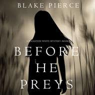 Before He Preys
