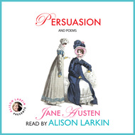 Persuasion and Poems (Unabridged)