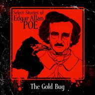 The Gold-Bug (Unabridged)