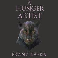 A Hunger Artist (Unabridged)