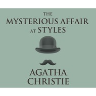 The Mysterious Affair at Styles - A Hercule Poirot Mystery 1 (Unabridged)