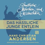 H. C. Andersen: Sämtliche Märchen und Geschichten, Das hässliche junge Entlein