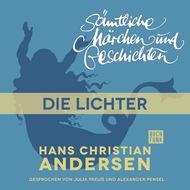 H. C. Andersen: Sämtliche Märchen und Geschichten, Die Lichter