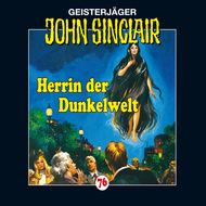 John Sinclair, Folge 76: Herrin der Dunkelwelt