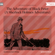 The Adventure of Black Peter - A Sherlock Holmes Adventure (Unabridged)