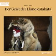 Der Geist der Llano estakata (Ungekürzt)