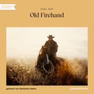 Old Firehand (Ungekürzt)