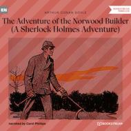 The Adventure of the Norwood Builder - A Sherlock Holmes Adventure (Unabridged)