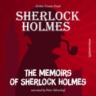 The Memoirs of Sherlock Holmes (Unabridged)