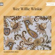 Wee Willie Winkie (Unabridged)