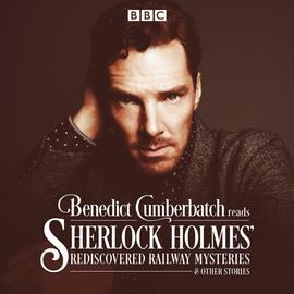 Benedict Cumberbatch Reads Sherlock Holmes\' Rediscovered Railway Mysteries