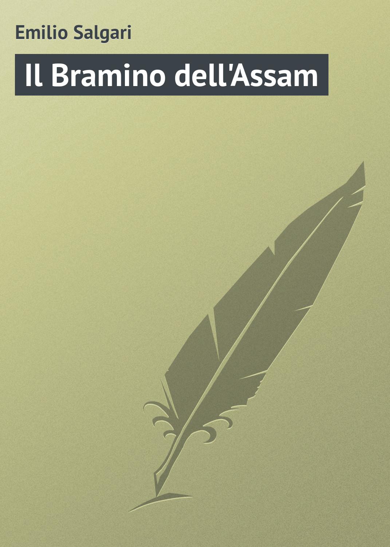 Emilio Salgari Il Bramino dell'Assam emilio salgari il corsaro nero