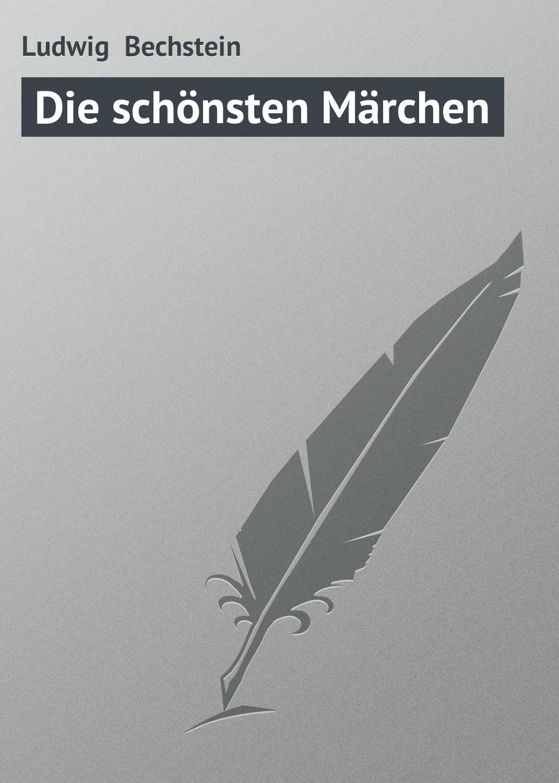 Ludwig Bechstein Die schönsten Märchen ludwig bechstein der dunkelgraf