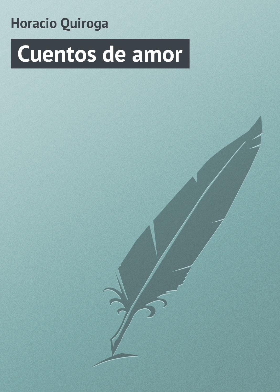 Horacio Quiroga Cuentos de amor pushkin a cuentos de pushkin pintura palej