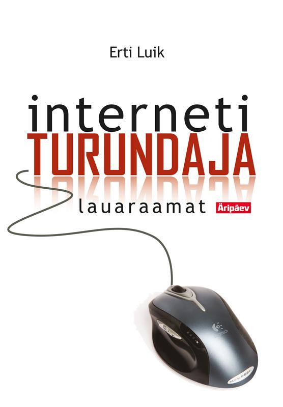 цена Erti Luik Internetiturundaja lauaraamat онлайн в 2017 году