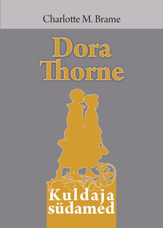 Charlotte M. Brame Dora Thorne laini taylor tütar suitsust ja luust isbn 9789949342525