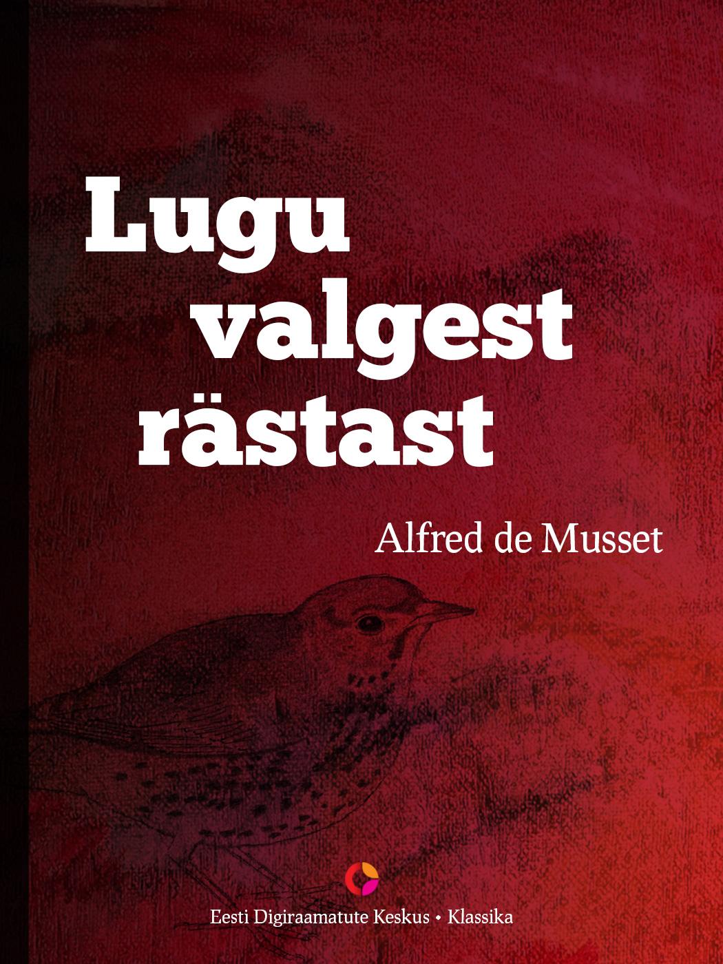 Alfred de Musset Lugu valgest rästast цена