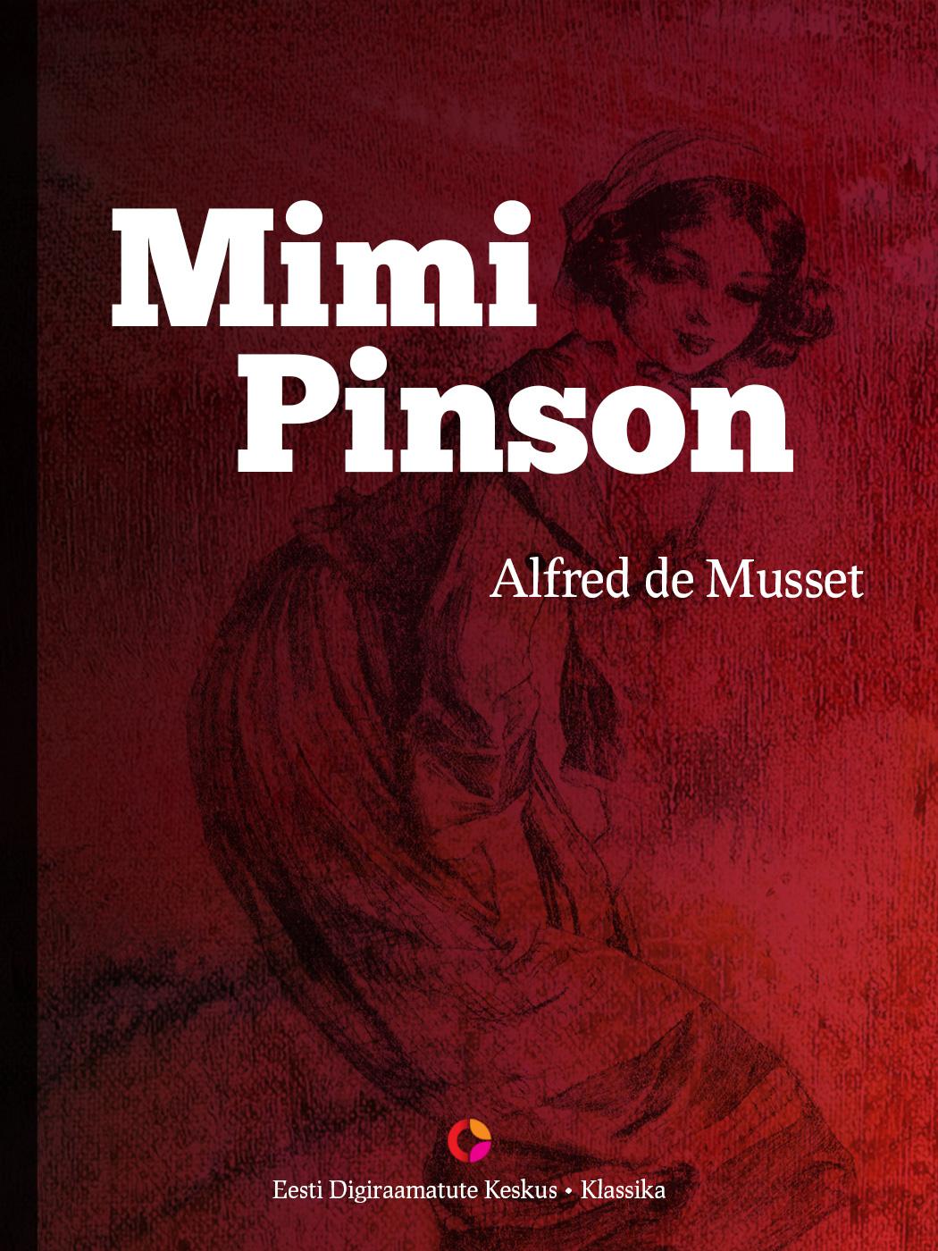 Alfred de Musset Mimi Pinson