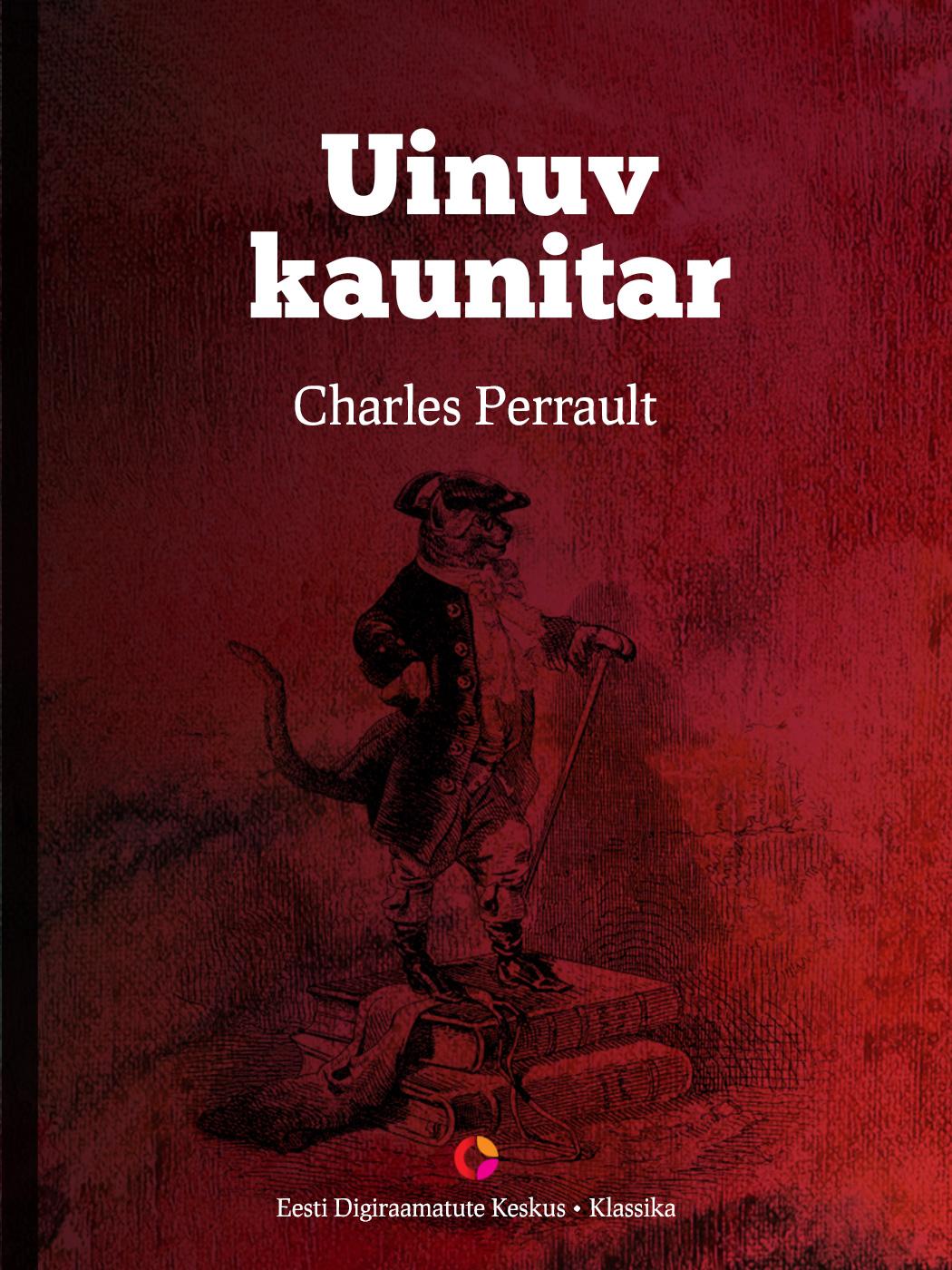 Charles Perrault Uinuv kaunitar charles perrault contes
