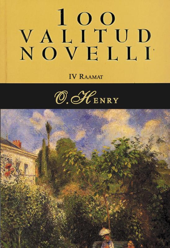 О. Генри 100 valitud novelli. 4. raamat о генри 100 valitud novelli 3 raamat