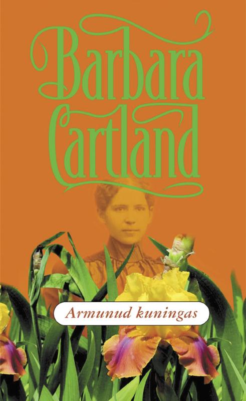 Barbara Cartland Armunud kuningas bigflo et oli brest