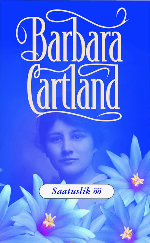 Барбара Картленд Saatuslik öö taimi uuesoo horoskoop 2015 saatuslik aasta