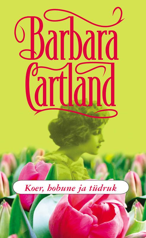 Барбара Картленд Koer, hobune ja tüdruk jacqueline bedford armastus kui ookean