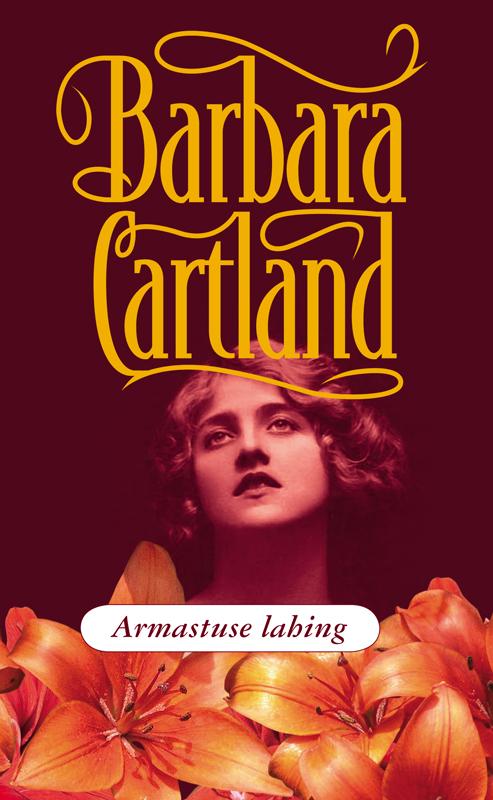 Барбара Картленд Armastuse lahing bigflo et oli bordeaux