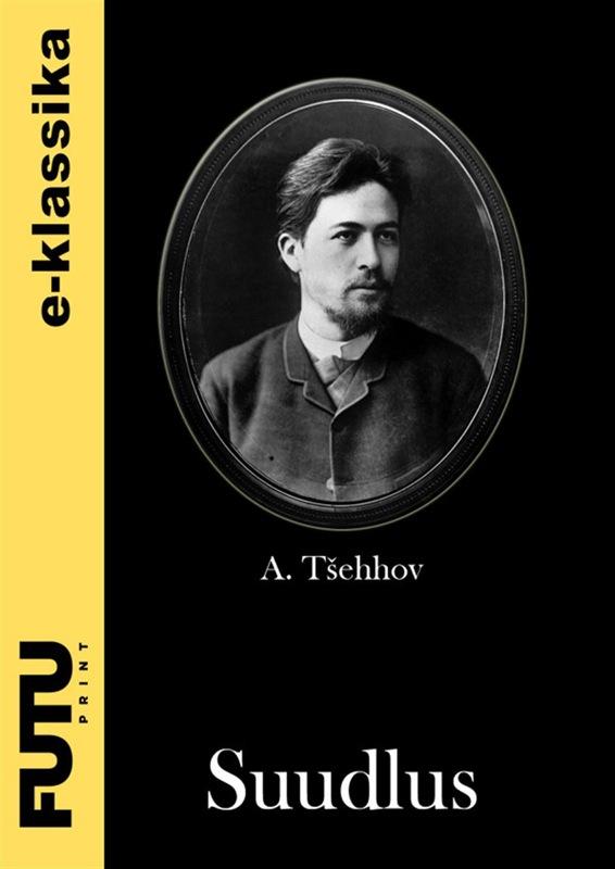 Anton Tšehhov Suudlus цена 2017