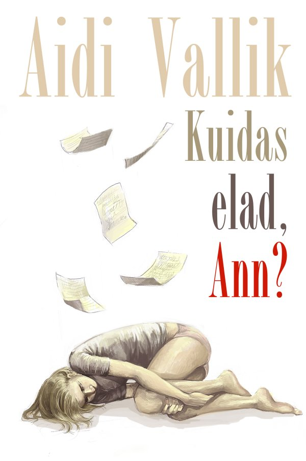 Aidi Vallik Kuidas elad, Ann? цена