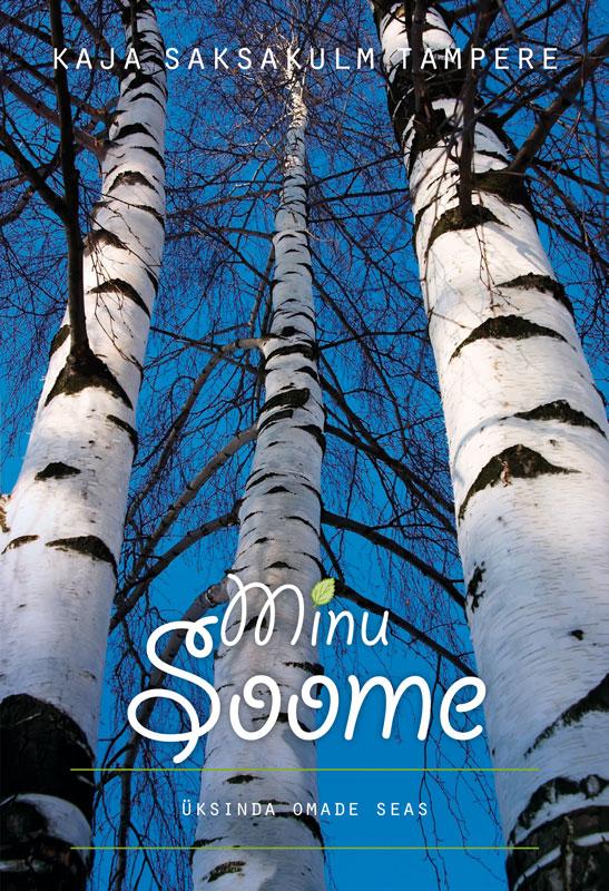 Kaja Saksakulm Tampere Minu Soome ene timmusk minu kanada