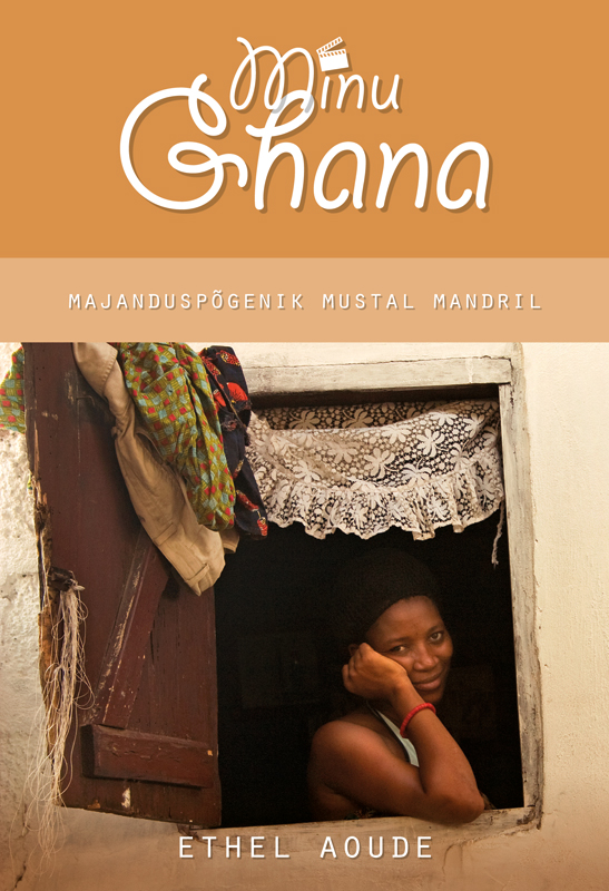 Ethel Aoude Minu Ghana. Majanduspõgenik Mustal Mandril bigflo et oli bordeaux