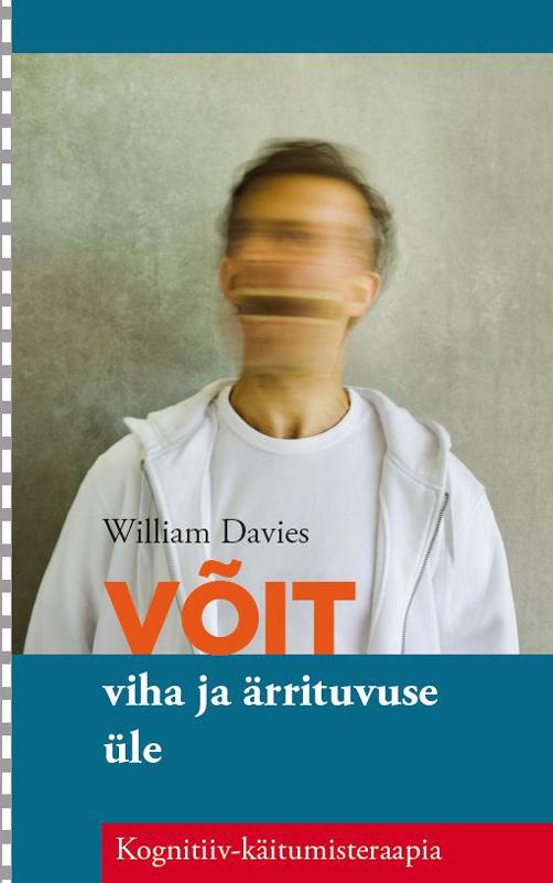 William Davies Võit viha ja ärrituvuse üle paul gilbert võit depressiooni üle