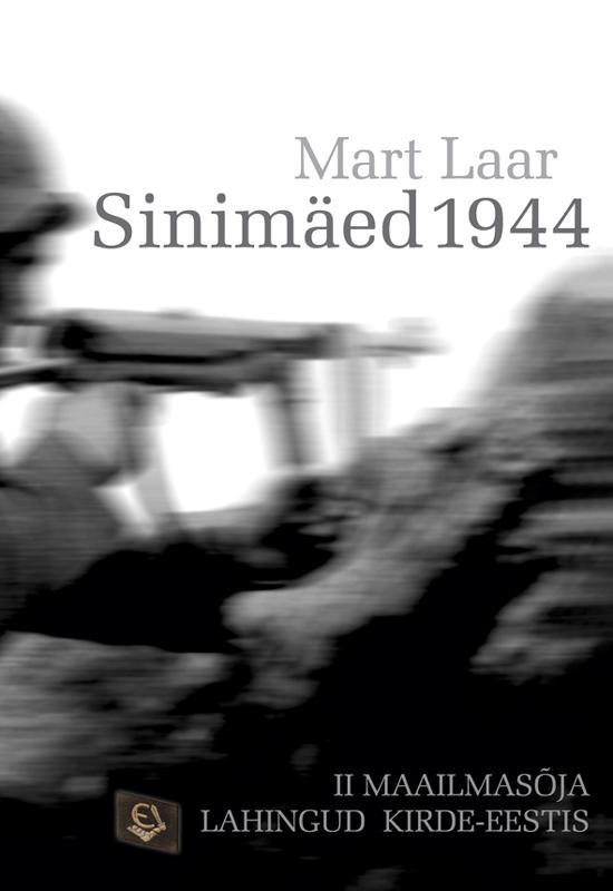 цена Mart Laar Sinimäed 1944 онлайн в 2017 году