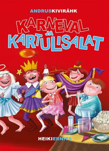 Andrus Kivirähk Karneval ja kartulisalat andrus kivirähk sirli siim ja saladused
