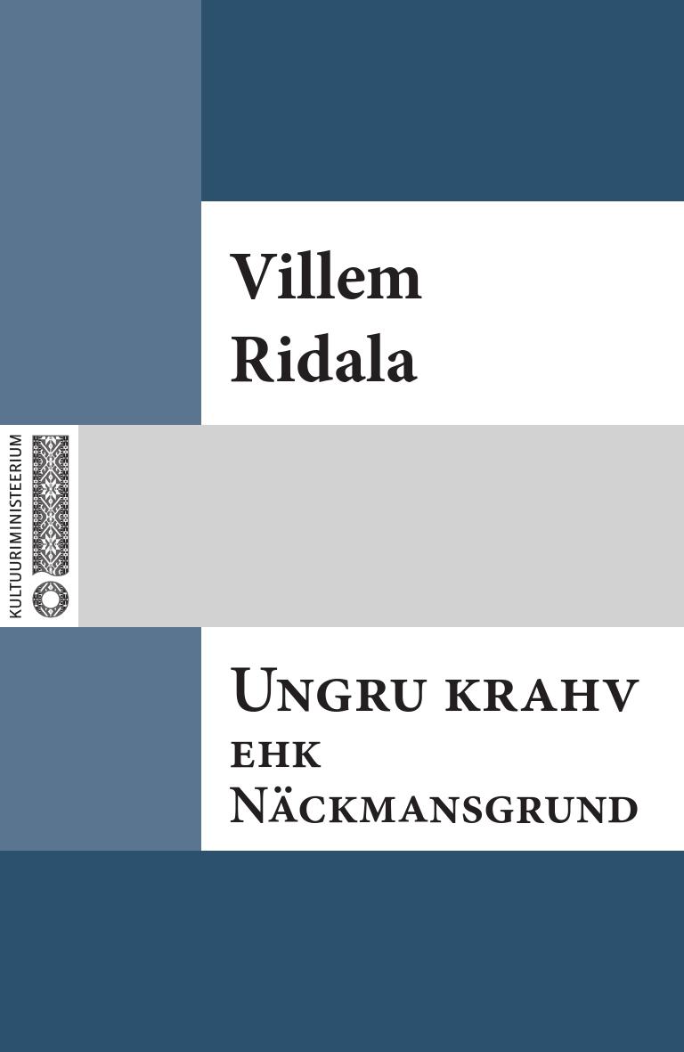Villem Grünthal-Ridala Ungru krahv ehk Näckmansgrund villem grünthal ridala laulud