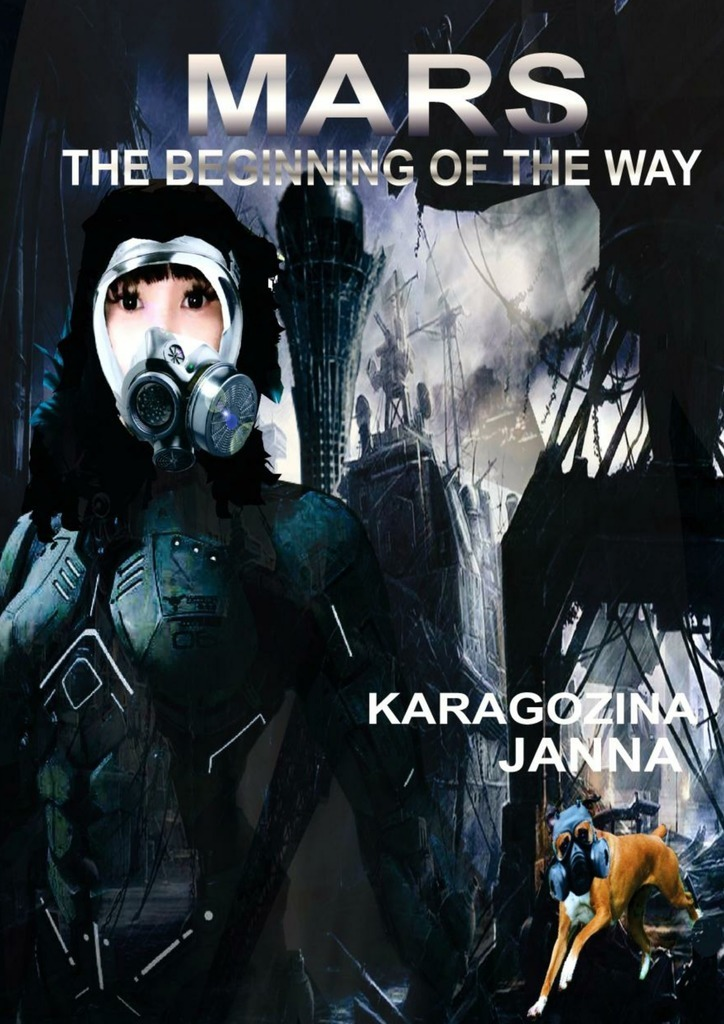 Janna Karagozina MARS. The beginning of the way