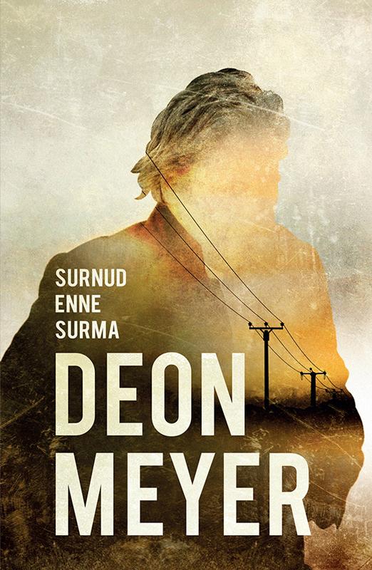 Deon Meyer Surnud enne surma ann granger sopp saast ja surnud