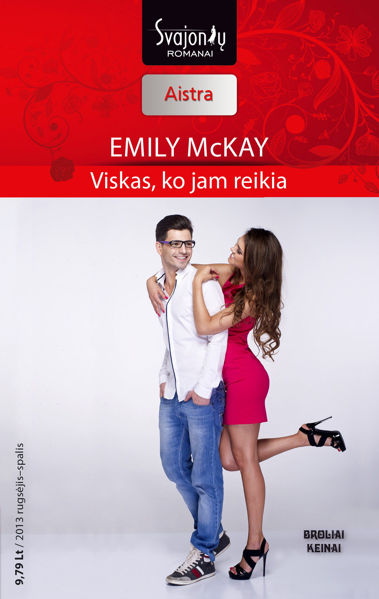 Emily McKay Viskas, ko jam reikia emily mckay viskas ko jam reikia
