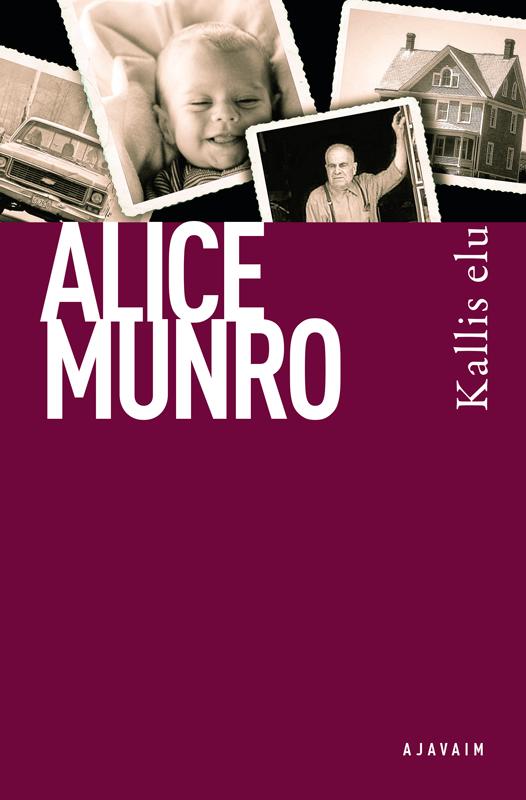 Alice Munro Kallis elu цена и фото