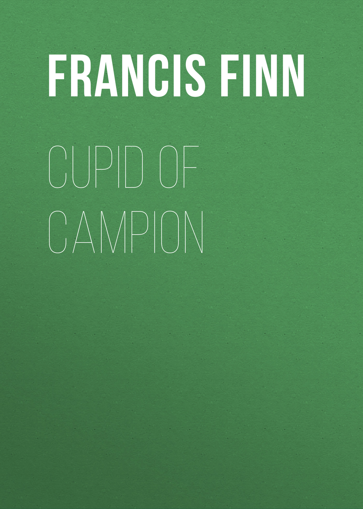 Finn Francis James Cupid of Campion