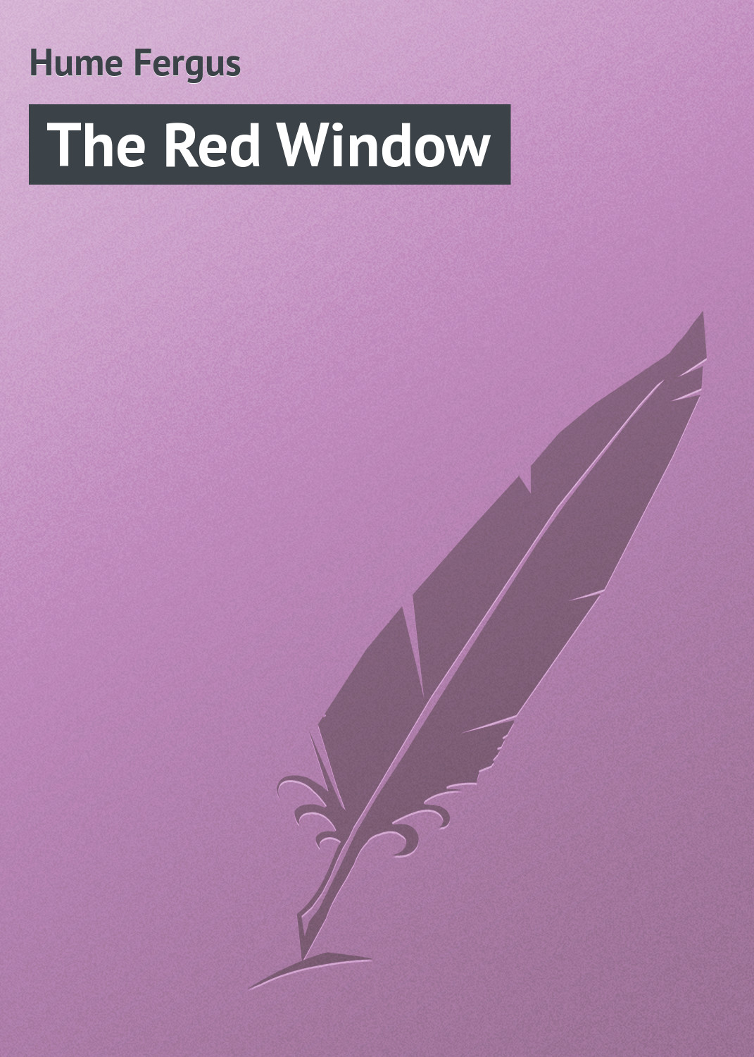 все цены на Hume Fergus The Red Window