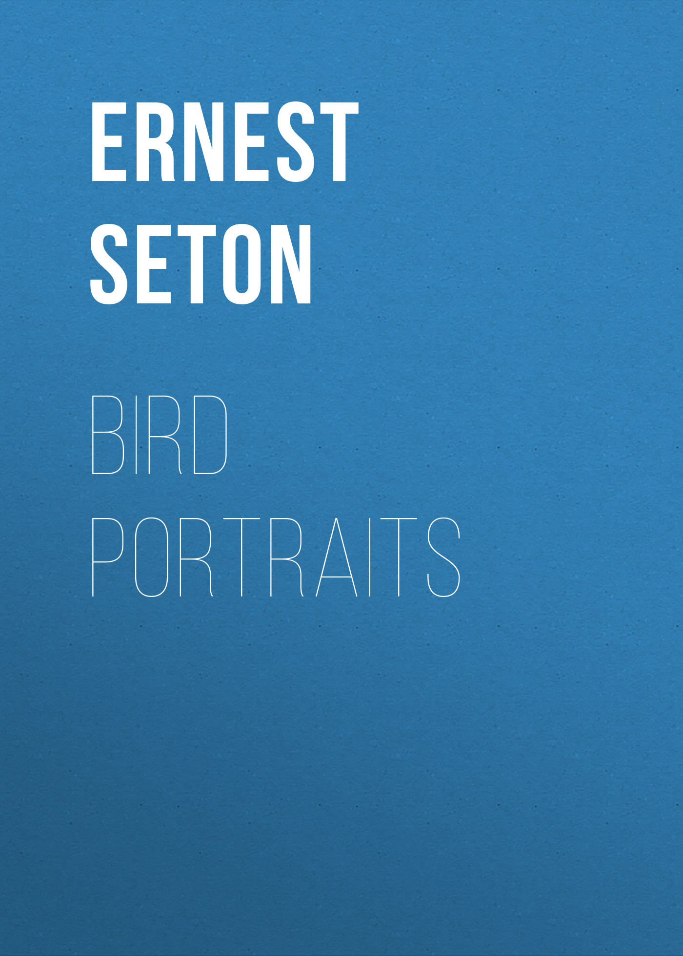 Seton Ernest Thompson Bird Portraits bear portraits