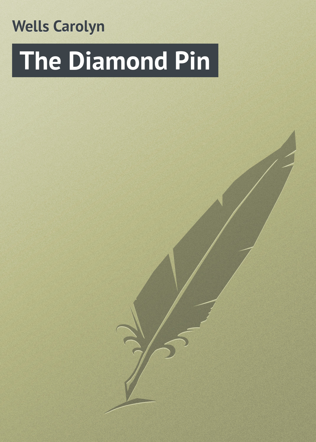 лучшая цена Wells Carolyn The Diamond Pin