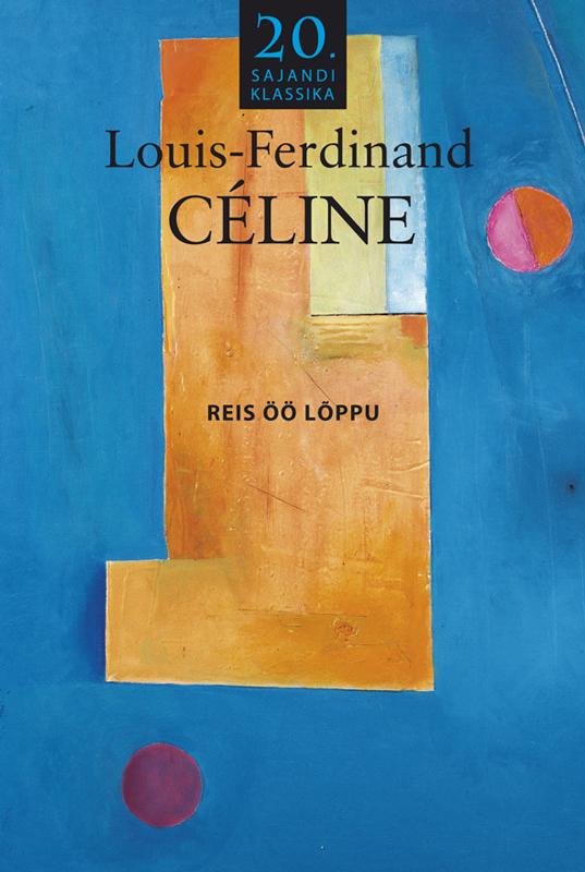 Louis-Ferdinand Céline Reis öö lõppu céline накидка