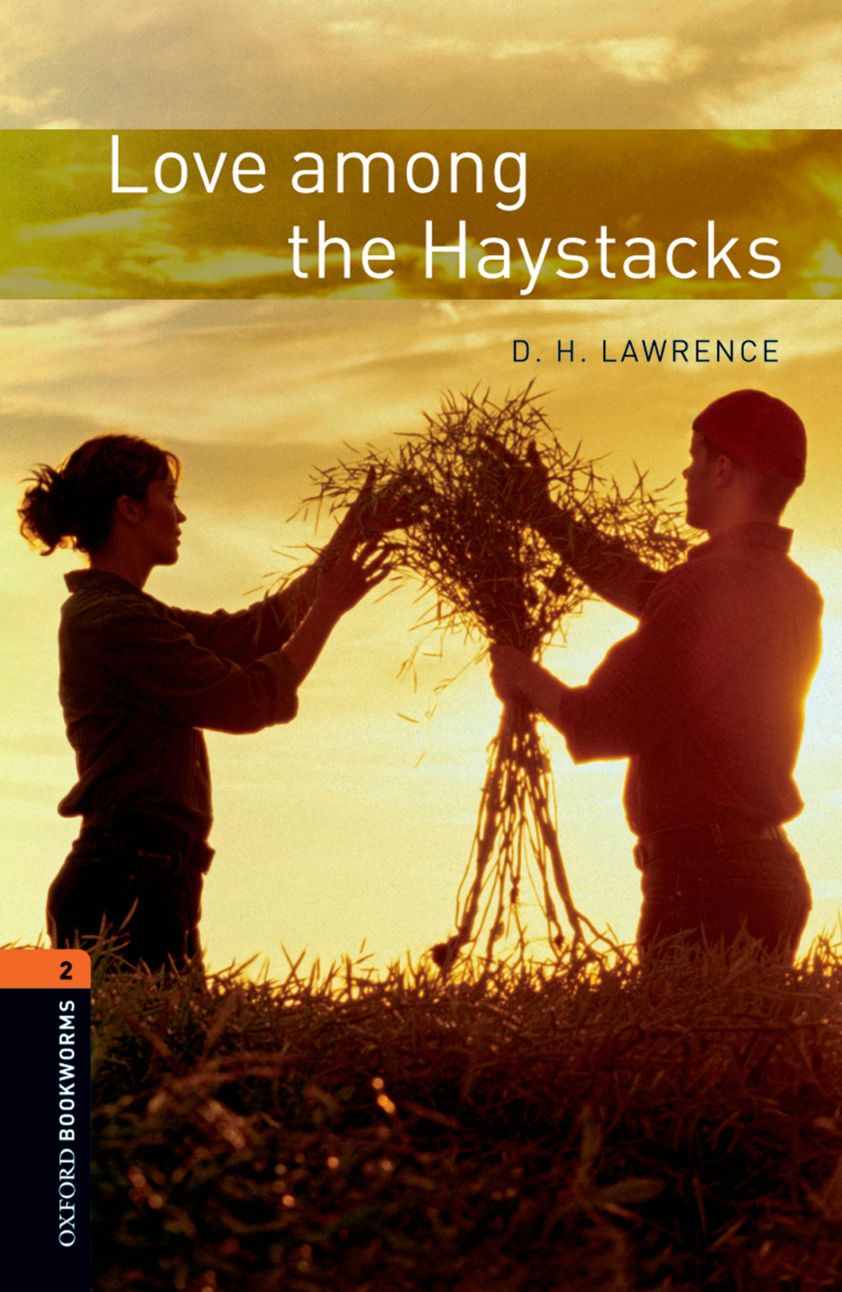 D. H. Lawrence Love among the Haystacks jennifer bassett the kiss love stories from north america